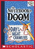 The Notebook of Doom #2: Day of the Night Crawlers (A Branches Book)