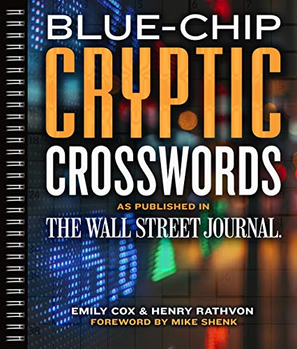 Blue-Chip Cryptic Crosswords as Published in The Wall Street Journal (Volume 5) (Wall Street Journal...