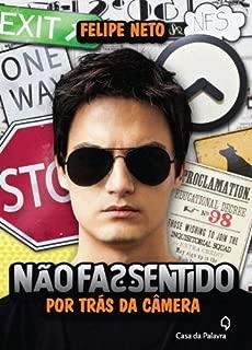 Nao Faz Sentido: Por Tras das Cameras (Em Portugues do Brasil)