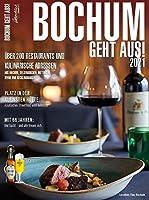Bochum Geht Aus! 2021: Ueber 200 Restaurants und kulinarische Adressen aus Bochum, Gelsenkirchen, Hattingen, Herne und Recklinghausen