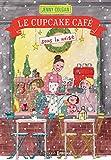 Le Cupcake café sous la neige - Format Kindle - 9782810425556 - 13,99 €