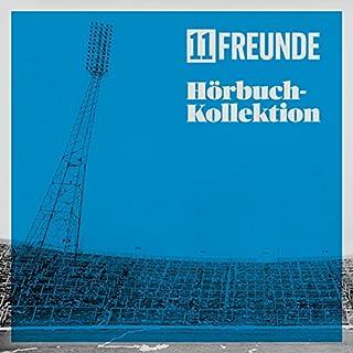 11FREUNDE Hörbuch-Kollektion Titelbild