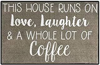 FloorMatShop This House Runs on Love, Laughter and A Whole Lot of Coffee Funny Novelty Carpet Nylon Indoor Welcome Entrance Mat Approx. 2' x 3' Surged Edge Made in The USA