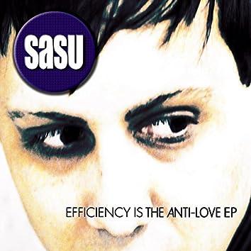 Efficiency Is the Anti-Love EP