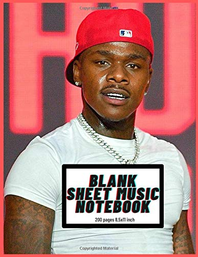 Blank Sheet Music Notebook DaBaby: Music Manuscript Paper / White Marble Blank Sheet Music / Notebook for Musicians / Staff Paper /200 Pages
