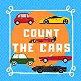 Count the Cars: Counting Puzzle Book for boys ages 3-5 (English Edition)