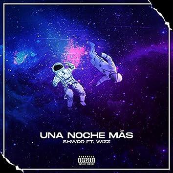 Una Noche Más (feat. Wizz)