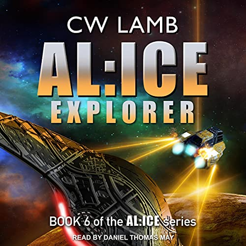 Alice Explorer: Alice Series, Book 6