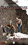 Death Detectives – Totenflüsterer (German Edition)