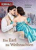 Ein Earl zu Weihnachten: Historischer Liebesroman