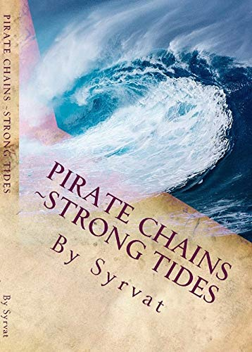 Pirate Chains Strong Tides Kindle Edition By Syrvat Romance Kindle Ebooks Amazon Com