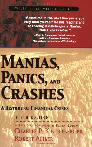 Image OfManias, Panics, And Crashes: A History Of Financial Crises (Wiley Investment Classics)