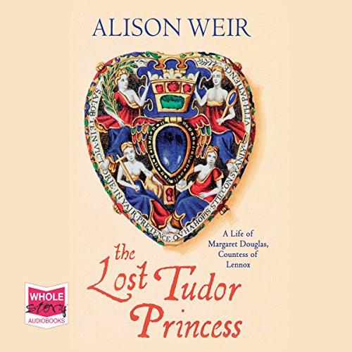 The Lost Tudor Princess audiobook cover art
