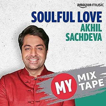 Akhil Sachdeva: My Mixtape