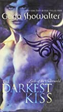 (The Darkest Kiss (Lords of the Underworld - Book 2)) [By: Gena Showalter] [Sep, 2009]