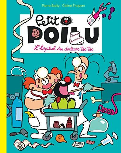 Petit Poilu Poche - Tome 11 - L'hôpital des docteurs Toc-Toc (Réédition)