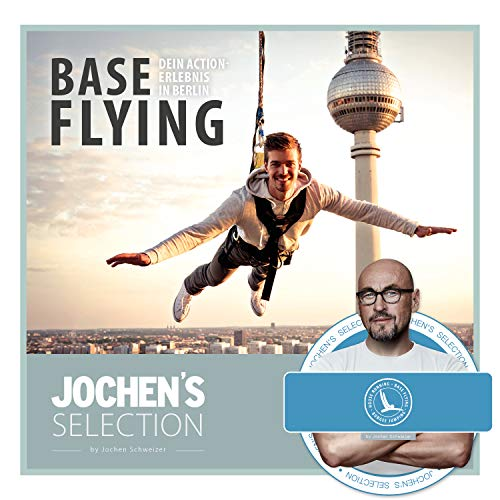 Vertical Sports Events Base Flying aus 125 Metern Höhe I Base Fly Gutschein Berlin I Base-Flying am Alexanderplatz in Berlin, Sprung vom Park Inn Hotel I Base-Fly Erlebnisgutschein I Erlebnis Geschenk
