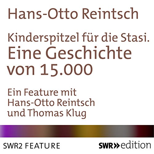 Kinderspitzel für die Stasi audiobook cover art