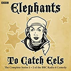 Elephants To Catch Eels - The Complete Series 1-2