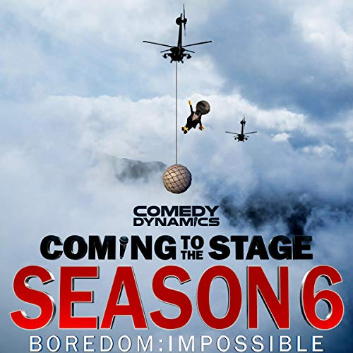 Coming to the Stage Season 6                   Autor:                                                                                                                                 Steve Briggs,                                                                                        Matt Donaher,                                                                                        Mike Falzone,                   und andere                          Sprecher:                                                                                                                                 Steve Briggs,                                                                                        Matt Donaher,                                                                                        Mike Falzone,                   und andere                 Spieldauer: 2 Std. und 32 Min.     Noch nicht bewertet     Gesamt 0,0