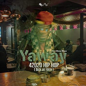 42020 Hip Hop (Back & Forth)