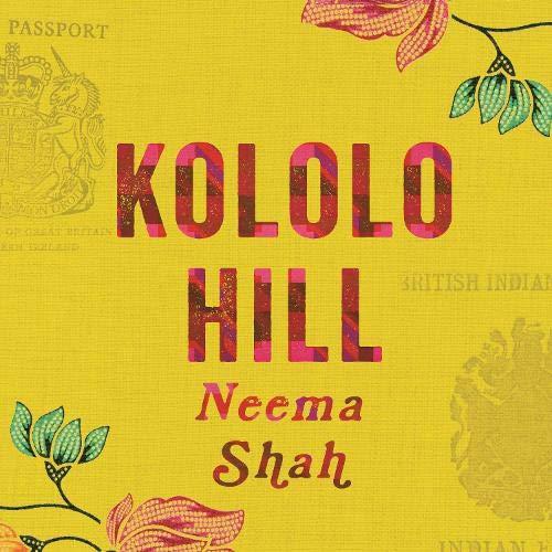 Kololo Hill Audiobook | Neema Shah | Audible.co.uk