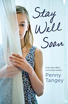 Stay Well Soon by [Penny Tangey]