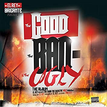 THE Good the BAD & the Ugly.$