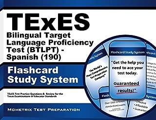 By TExES Exam Secrets Test Prep Team TExES Bilingual Target Language Proficiency Test (BTLPT) - Spanish (190) Flashcard Study System: TEx [Cards]