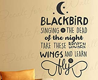 Decals for Blackbird Singing in The Dead of Night The Beatles Song Lyrics McCartney John Lennon Quote I Am Sam Inspirational Wall Decal Vinyl Art MTX15