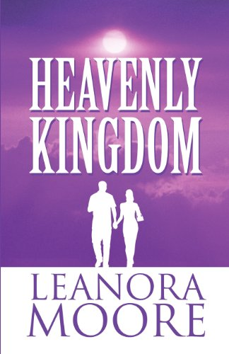 Book: Heavenly Kingdom by Leanora Moore