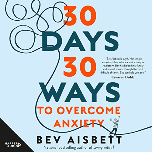 30 Days 30 Ways to Overcome Anxiety cover art