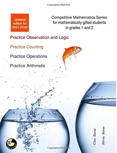 Competitive Mathematics for Gifted Students - Level 1 Combo: ages 7-9