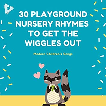 30 Playground Nursery Rhymes to Get the Wiggles Out
