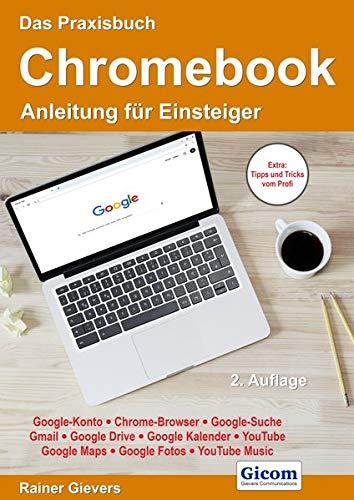 Das Praxisbuch Chromebook - Anleitung für Einsteiger