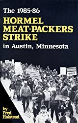 The 1985-86 Hormel Meat-Packers Strike - Minnesota History on Stage
