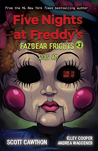Fazbear Frights 03. 1:35AM: Five Nights at Freddies (Five Nights at Freddy's: Fazbear Frights, Band 3)