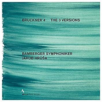 """Bruckner: Symphony No. 4 in E-Flat Major, WAB 104 """"Romantic"""" (The 3 Versions)"""