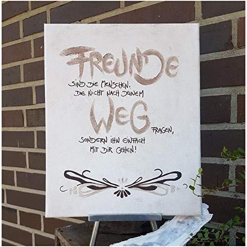 Freunde gehen den Weg gemeinsam/Anfertigung nach ihren Wünschen/frei Hand gestaltet/Einzelstück/Leinwand/Leben/Spruch/Familie/Freundschaft/Danke/Haus/Wohnung