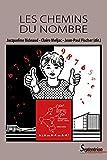 Les chemins du nombre: 2ème édition. Cette nouvelle édition remplace cet ISBN 9782859393878