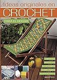 IDEAS ORIGINALES EN CROCHET: 21 modelos para el hogar