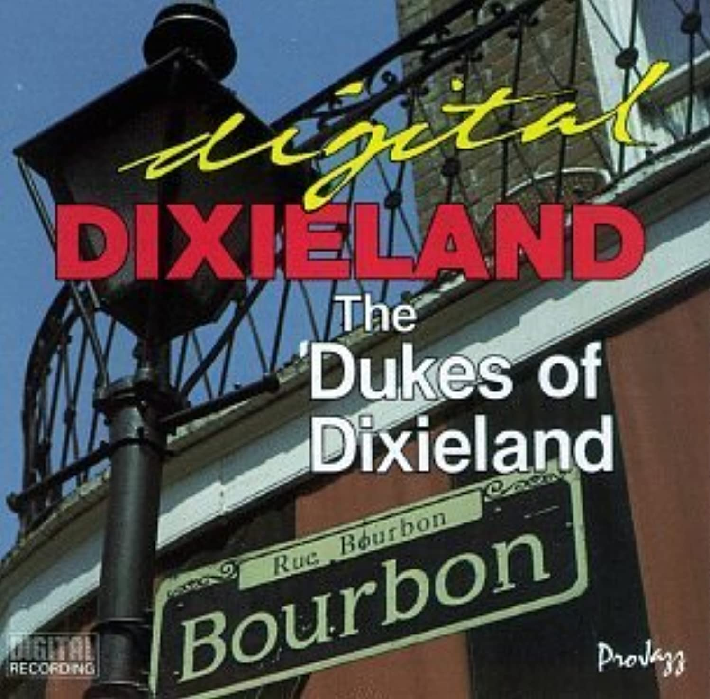 Digital Dixieland by Dukes of Dixieland (1996-03-04)