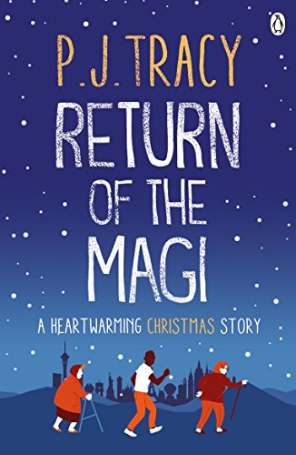 Return of the Magi: A heartwarming Christmas story (English Edition)
