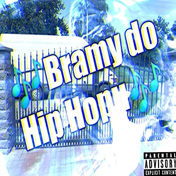 Bramy Do Hip Hopu