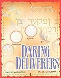 Daring Deliverers Student Workbook