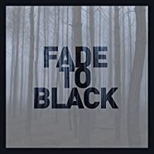 Fade to Black / Various