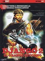 Django 2 - Il Grande Ritorno [Italian Edition]