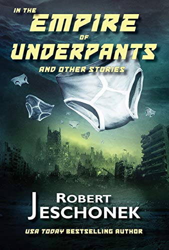 In the Empire of Underpants and Other Stories (English Edition)