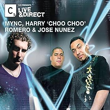 Cr2 Presents LIVE & DIRECT - MYNC, Harry Choo Choo Romero & Jose Nunez (Deluxe Edition)