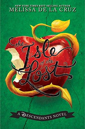 Isle of the Lost, The: A Descendants Novel (Descendants, The Book 1)